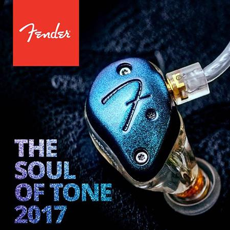 Fender - The Soul of Tone 2017
