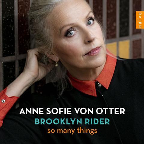 瑞典女中音 Anne Sofie von Otter 最新跨界專輯《So Many Things》九月底發行